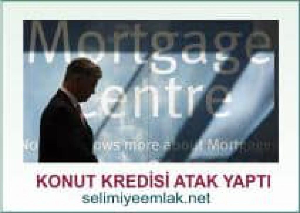 Konut Kredisi Hücum Başlattı